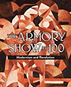 The Armory Show at 100: Modernism and…