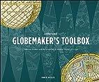A Renaissance Globemaker's Toolbox: Johannes…