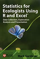 Statistics for Ecologists Using R and Excel…