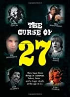 The Curse of 27 by Sarah Milne
