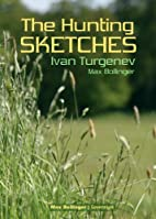 The Hunting Sketches Bk.1: My Neighbour…