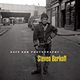 Berkoff, Steven: East End Photographs