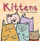 Kittens by Laura Ellen Anderson