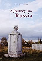 Mein russisches Abenteuer by Jens Mühling