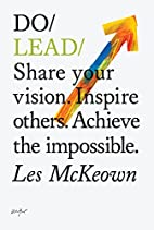 Do Lead: Share your vision. Inspire others.…