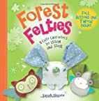 Forest Felties: 8 Cute Characters to Stitch…