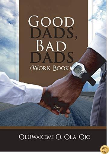 GOOD DADS, BAD DADS - WORKBOOK