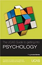 The UCAS Guide to Getting into Psychology:…