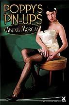 Poppy's Pin-ups by Aishling Morgan