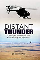 Distant Thunder: Helicopter Pilot's Letters…