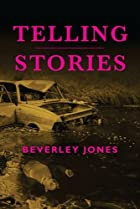 Telling Stories by Beverley Jones