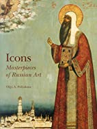 Icons: Masterpieces of Russian Art by Olga…