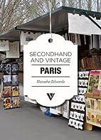 Secondhand & Vintage Paris by Natasha…