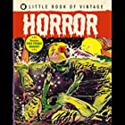 The Little Book of Vintage Horror by Tim…