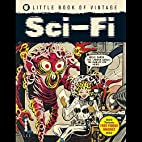 The Little Book of Vintage Sci-Fi by Tim…