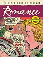 Little Book Of Vintage: Romance by Tim…