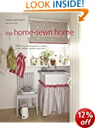 Home-sewn Home: 50 projects for curtains, shades, pillows, cushions, and more