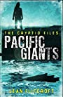 The Cryptid Files: Pacific Giants - Jean Flitcroft
