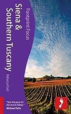 Siena & Southern Tuscany (Footprint Focus)…