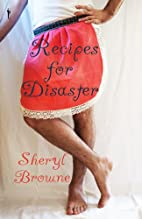 Recipes for Disaster by Sheryl Browne