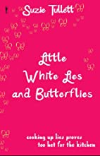 Little White Lies and Butterflies by Suzie…