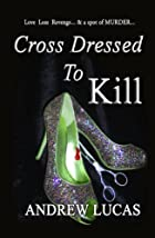 Cross Dressed To Kill: The CGD 2011 Holiday…