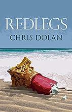 Redlegs (Vagabonds) by Chris Dolan