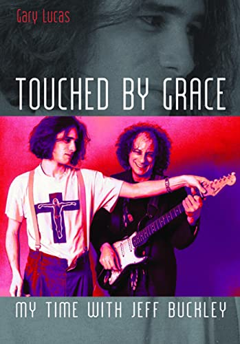 touched-by-grace-my-time-with-jeff-buckley