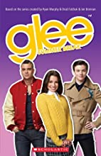 Glee Summer Break (Scholastic Readers) by…