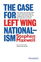 The Case For Left-Wing Nationalism by…