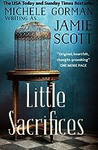 Little Sacrifices by Jamie Scott