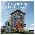 The Writing on the Wall: A Visual History of…