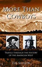 More Than Cowboys by Tim Slessor