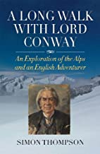 A Long Walk with Lord Conway: An Exploration…