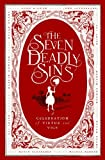 McEwen, Todd: The Seven Deadly Sins: A Celebration of Virtue and Vice