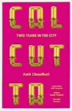 Chaudhuri, Amit: Calcutta: Two Years in the City