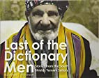 Last Of The Dictionary Men: Stories from the…