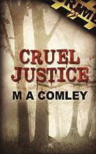 Cruel Justice by Mel Comley