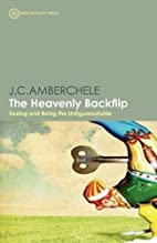 The Heavenly Backflip: Seeing and Being the…