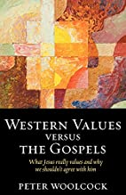 Western Values versus The Gospels: what…