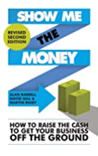 Show Me the Money: How to Find the Cash to…