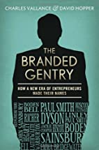 The Branded Gentry: How a New Era of…