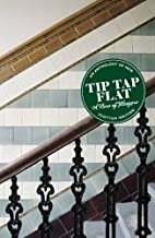 Tip tap flat : a view of Glasgow by henry.…