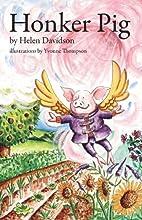 Honker Pig by Helen Davidson