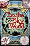 Wells, Martha: Emilie and the Sky World