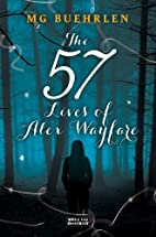 The Fifty-Seven Lives of Alex Wayfare…