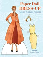 Paper Doll Dress-Up: Fashion Through the…