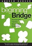 Robson, Andrew: Beginning Bridge