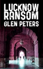 Lucknow Ransom (Mrs D'Silva 2) by Glen…