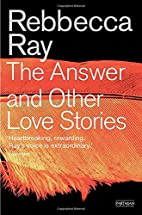 The answer and other love stories by…